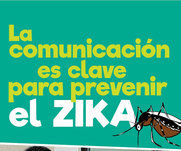 The comunicaion is key to preventing zika
