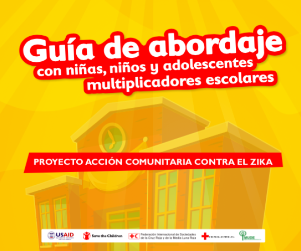 Strategy Guide for School Multipliers in the Context of the Community Action Against Zika Project (CAZ Project)