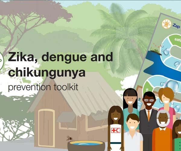 Zika, Dengue and Chikungunya Prevention Toolkit