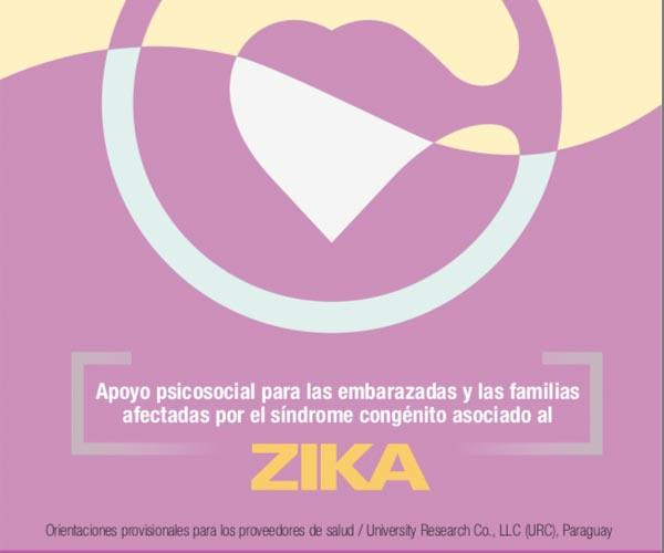 Psychosocial support for pregnant women and families affected by the congenital syndrome associated with Zika