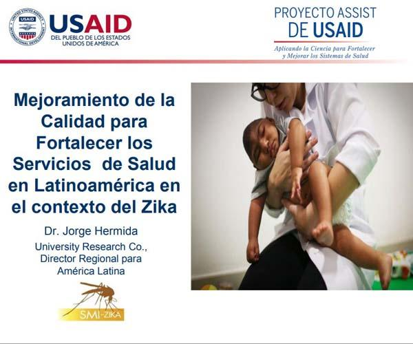 Improving Quality to Strengthen Health Services in Latin America in the Zika context