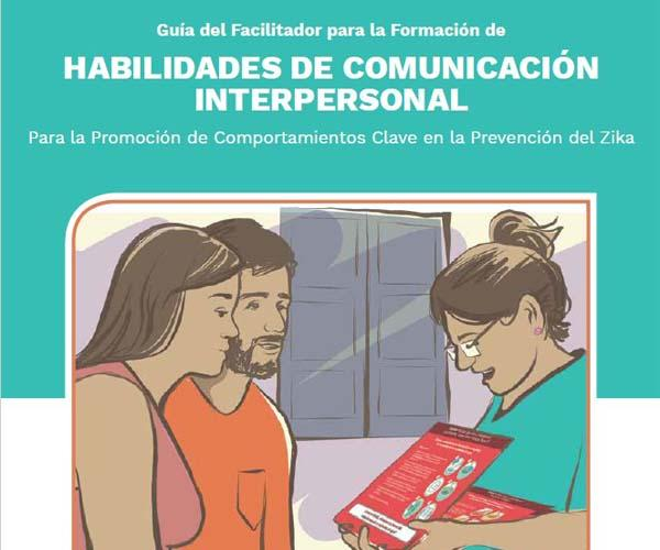 Facilitator's Guide for the Training of Interpersonal Communication Skills
