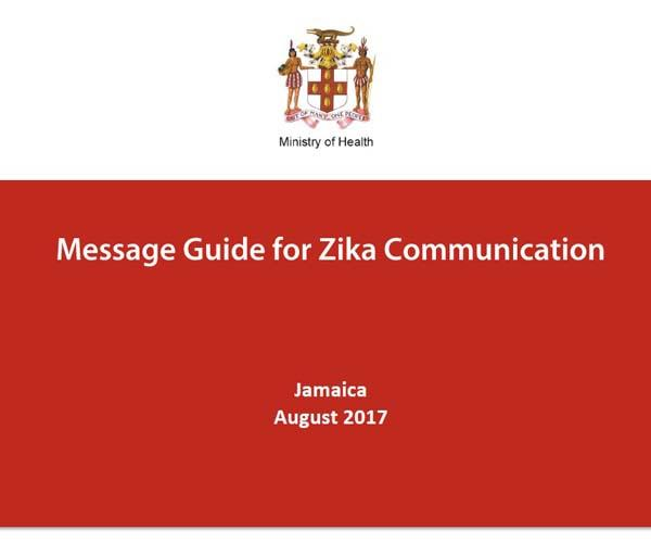 Message Guide for Zika Communication/sites/default/files/resource_files/Jamaica-Message-Guide-for-Zika-Communication-Aug-2017.pdf