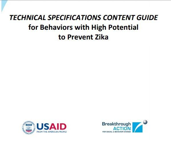 Technical Specifications Content Guide for Behaviors with High Potential to Prevent Zika