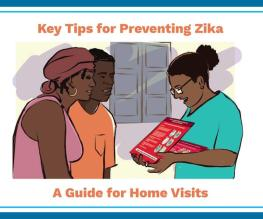 Key Tips for the prevention of Zika: A Guide for Home Visits (English)