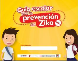 School guide for the prevention and control of Zika in El Salvador