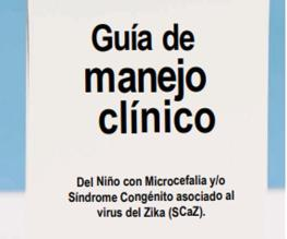 Clinical management guide for the Child with Microcephaly and / or Congenital Syndrome associated with Zika virus (SCaZ)