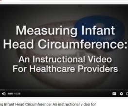 Measuring Infant Head Circumference: An instructional video for healthcare providers
