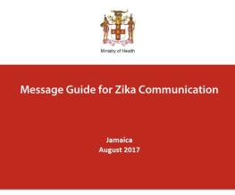 Guide de messages pour Zika Communication / sites / default / files / resource_files / Jamaica-Message-Guide-for-Zika-Communication-août-2017.pdf