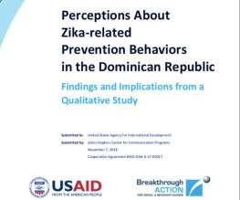 Perceptions About Zika-related Prevention Behaviors in the Dominican Republic: Findings and Implications from a Qualitative Study